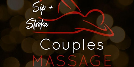 Sip and Stroke: Local Couples Massage class!