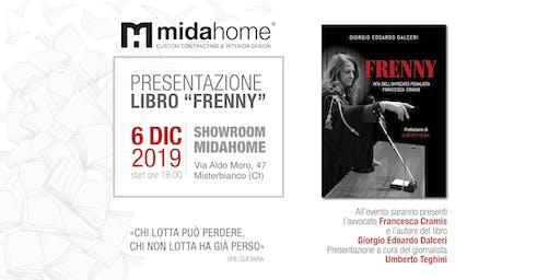 """Presentazione del libro """"Frenny Vita dell'Avv. Penalista Francesca  Cramis"""""""