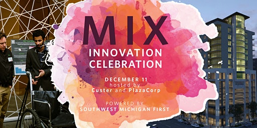 MIX Innovation Celebration & Creative Crash