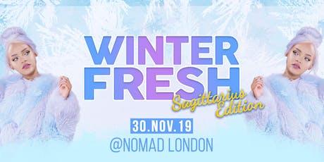 Winter Fresh | Sagittarius Edition tickets