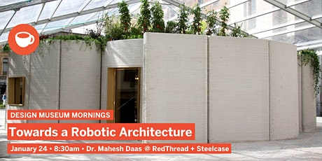 Design Museum Mornings: Towards a Robotic Architecture tickets