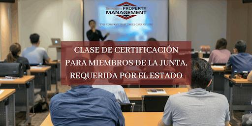 CLASE DE CERTIFICACIÓN PARA MIEMBROS DE LA JUNTA, REQUERIDA POR EL ESTADO