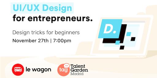 UI & Design Crash Course for entrepreneurs with Le Wagon