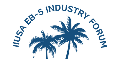 10th Annual IIUSA EB-5 Industry Forum