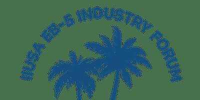 10th Annual IIUSA EB-5 Industry Forum