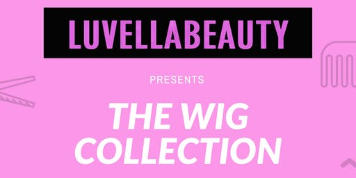 Luvella Beauty: The Wig Collection
