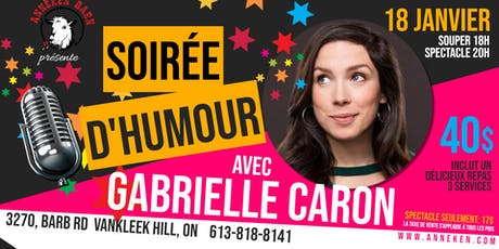Soirée d'humour avec GABRIELLE CARON tickets