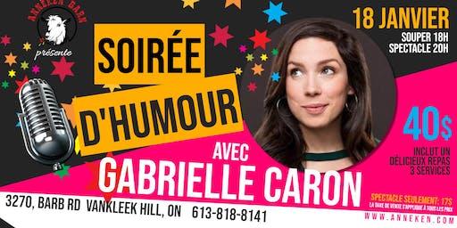 Soirée d'humour avec GABRIELLE CARON