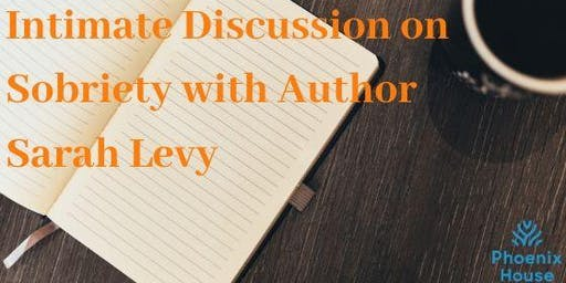 An Intimate Discussion on Sobriety with Author Sarah Levy