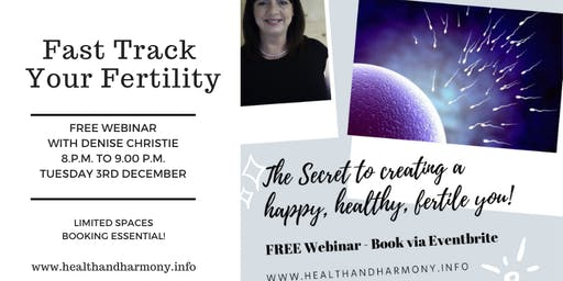 Fast Track Your Fertility - The Secret to a Happy, Happy, Fertile You!
