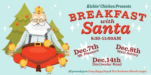 Kickin' Chicken Presents Breakfast with Santa - Dorchester Road