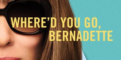 The Havre de Grace Arts Collecrtive presents: Where'd You Go Bernadette?