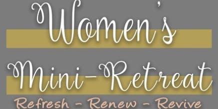 New Year's Women's Mini-Retreat