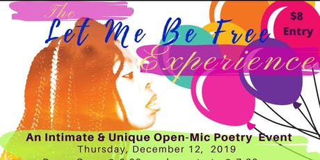 The Let Me Be Free Experience tickets