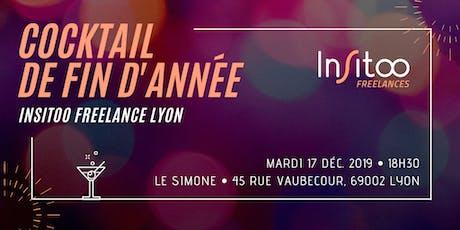 [Insitoo Freelances Lyon] Cocktail de fin d'année tickets