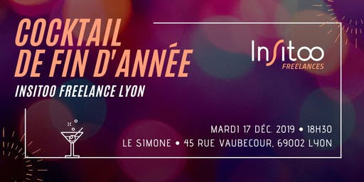[Insitoo Freelances Lyon] Cocktail de fin d'année