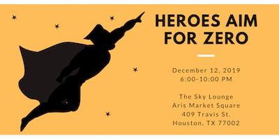 Heroes Aim for Zero