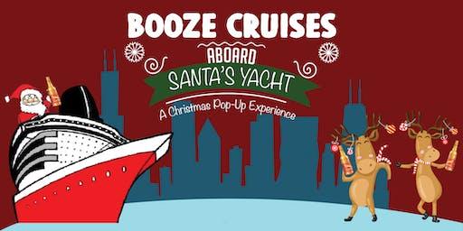 Booze Cruise aboard Santa's Yacht - Holiday Pop Up Cruise