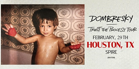 Dombresky / Saturday February 29th / Spire tickets