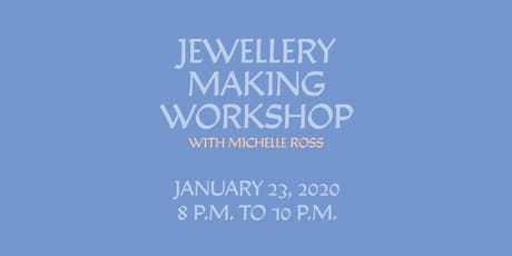 Toronto Makes: Jewellery Making Workshop with Michelle Ross tickets