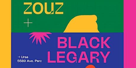 ZOUZ + BLACK LEGARY chez Ursa tickets