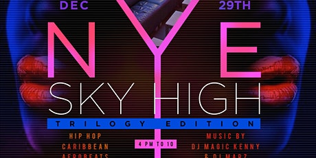 NYE SKYHIGH: Trilogy Roof Top Edition tickets