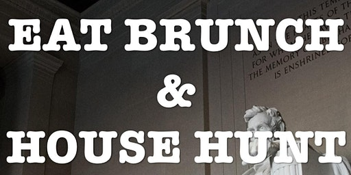 Home Buyers Brunch - WEEKEND PLANS? EAT BRUNCH & HOUSE HUNT