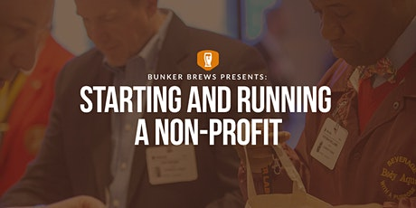 Bunker Brews Kansas City: Starting and Running a Non-Profit tickets