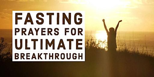 Fasting Prayers for Ultimate Breakthrough