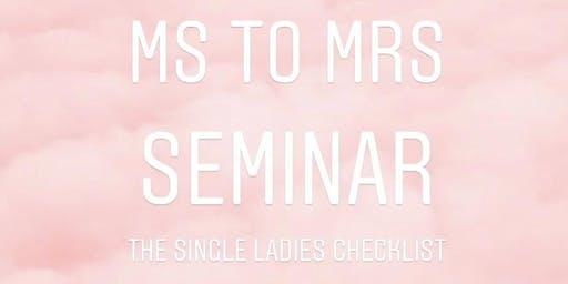 Ms. to Mrs. Seminar