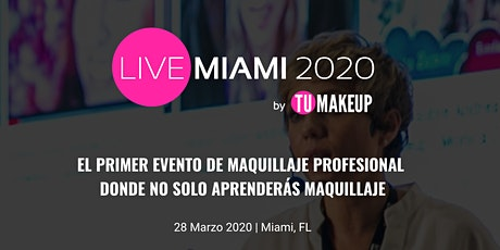 TUMAKEUP Live Miami 2020 tickets