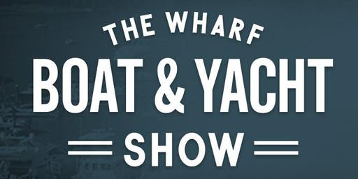 2020 Wharf Boat and Yacht Show