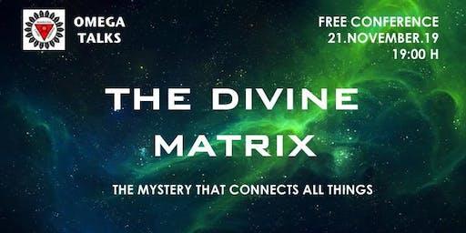 The Divine Matrix - Conference