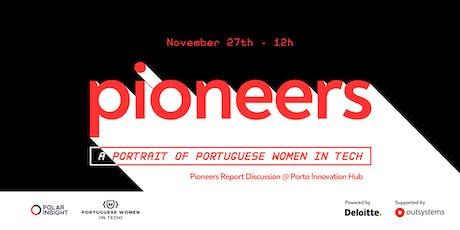 Pioneers Report Discussion - Porto bilhetes