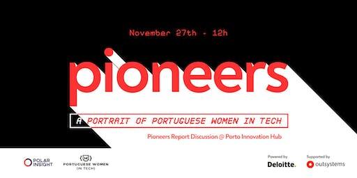 Pioneers Report Discussion - Porto