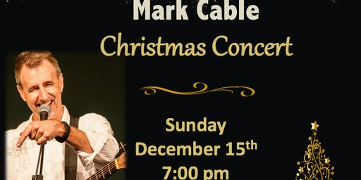 Mark Cable Christmas Concert