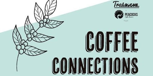 Coffee Connections!