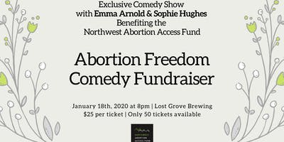 Exclusive: Abortion Freedom Comedy Show!