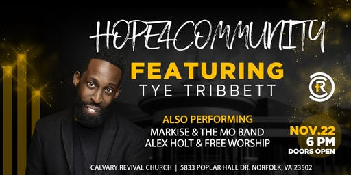 HOPE FOR THE COMMUNITY CONCERT FEATURING TYE TRIBBETT