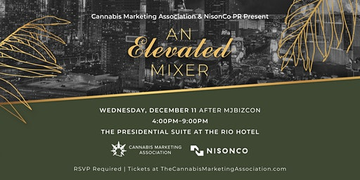 Cannabis Marketing Association & NisonCo PR present An Elevated Mixer