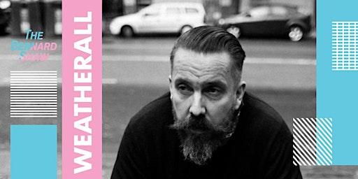 Bodytonic & Homebeat Presents: Andrew Weatherall