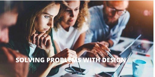 Camarillo Library Presents: Solving Problems With Design