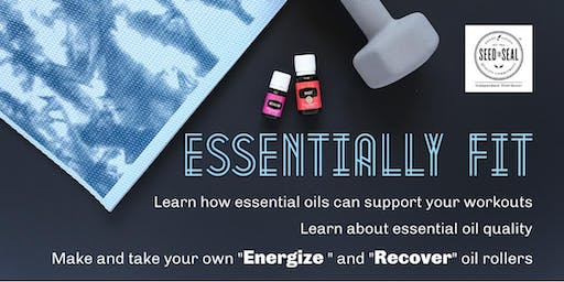 Essentially Fit: Learn how essential oils can support your workouts.