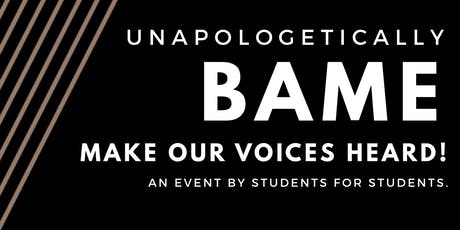 Unapologetically BAME!   tickets