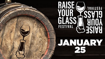 Raise Your Glass Beer/Wine/Spirits Festival