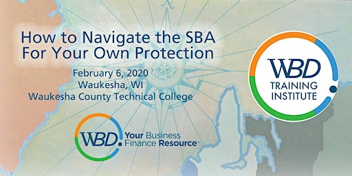 Navigating the SBA for Your Own Protection - Waukesha