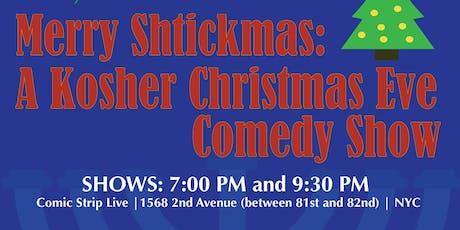 Merry Shtickmas: A Jewish Christmas Eve Comedy Show  tickets