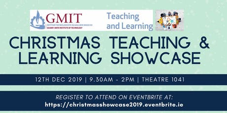 GMIT's Christmas Teaching & Learning Showcase 2019 tickets