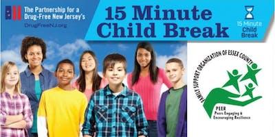 The 15 Minute Child Break-East Orange