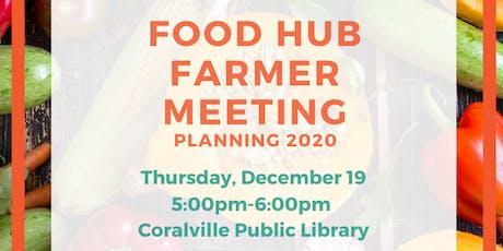 Food Hub Farmer Planning Meeting: Planning 2020 tickets